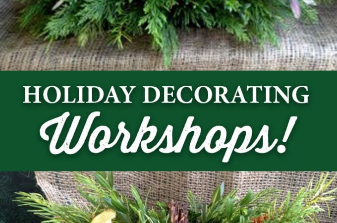 Holiday Decorating Workshops