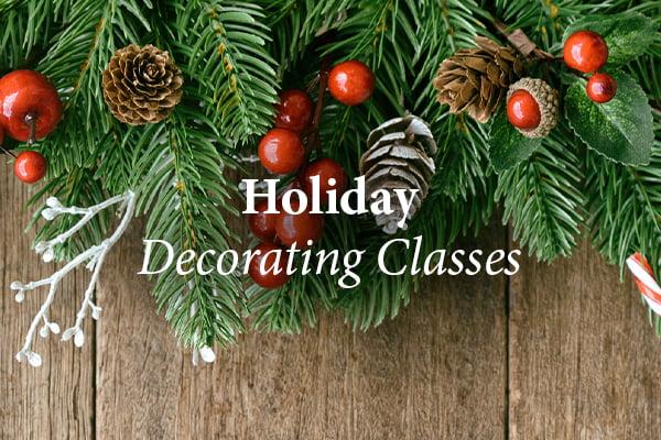 Holiday Dec Classes